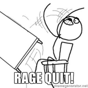 rage quit 2