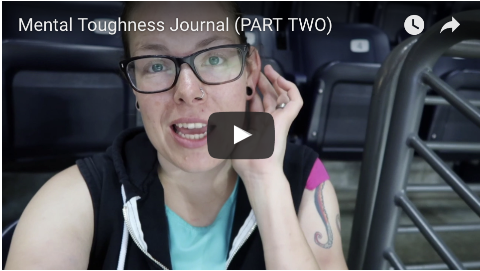 The Biggest Test Of Mental Toughness {Mental Toughness Journal – PART TWO}